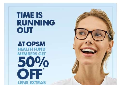 OPSM – 50% off for Health Fund Members